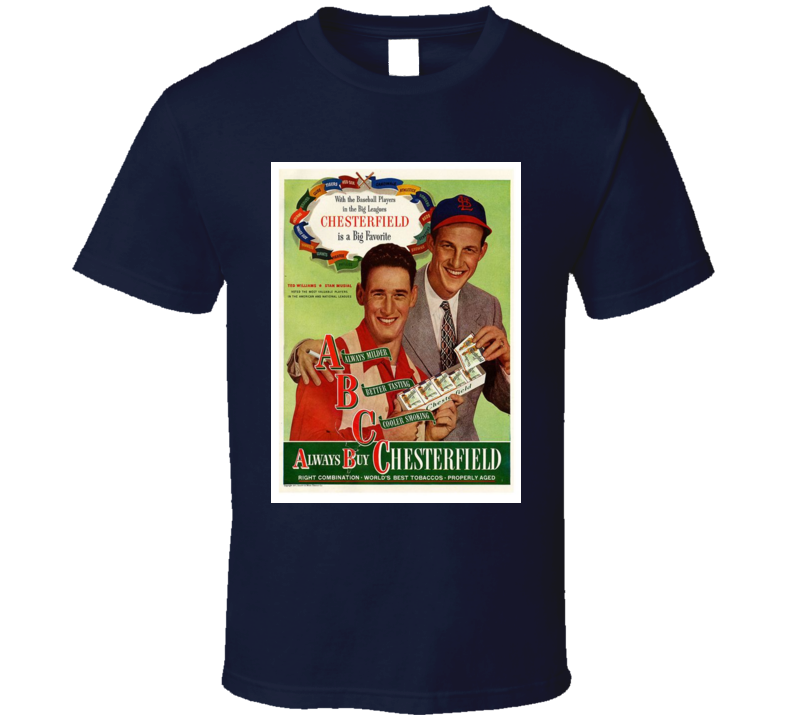 Always Buy Chesterfield Classic Cigarette Poster Cool T Shirt