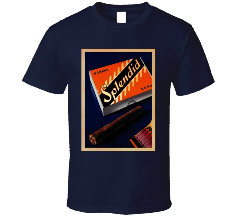 Splendid Cigarette Poster Cool T Shirt