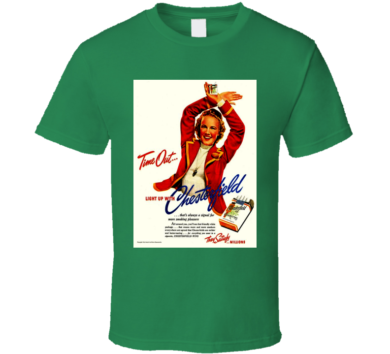 Chesterfield  Time Out Classic Retro Cigarette Poster Cool T Shirt