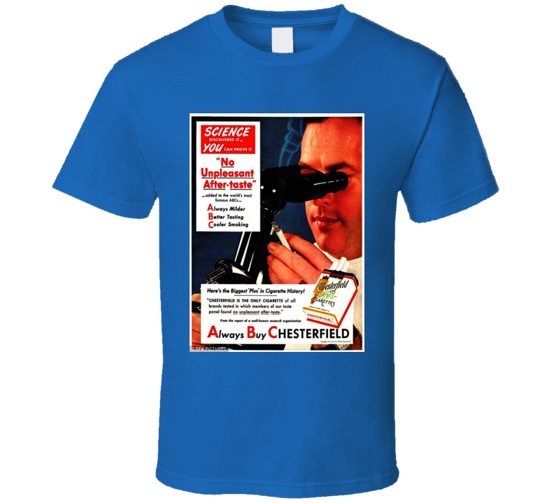 Always Buy Chesterfield Retro Classic Cigarette Poster Cool T Shirt