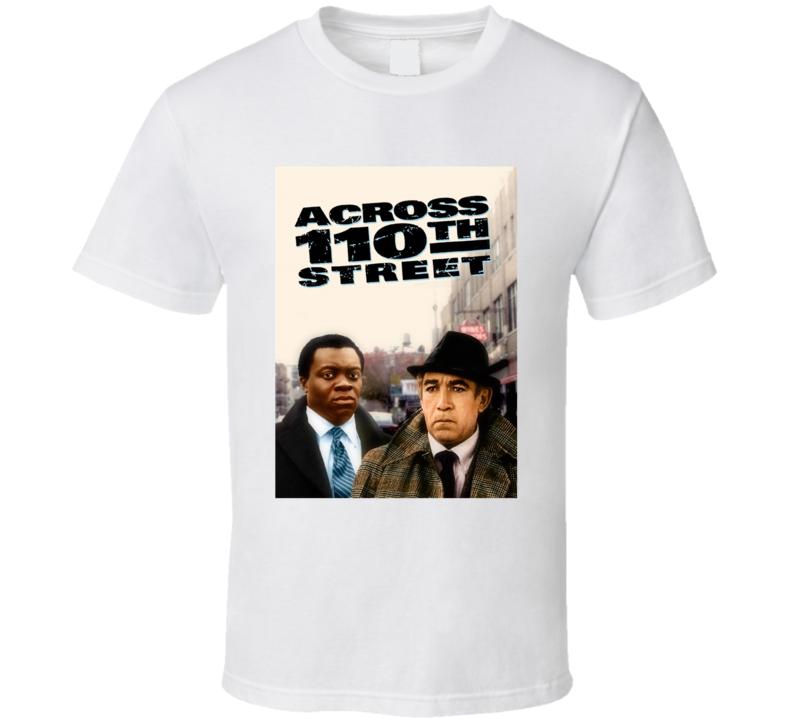 Across 110th Street Retro 1972 Popular Blaxploitation Movie Fan Poster T Shirt