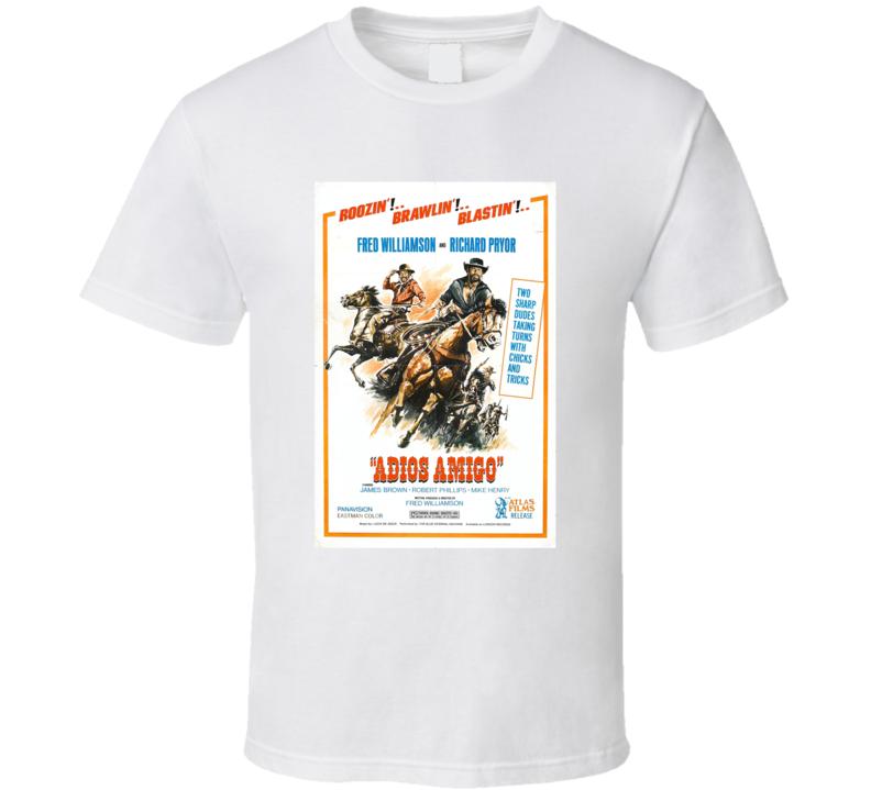 Adios Amigo Retro 1976 Popular Blaxploitation Movie Fan Poster T Shirt