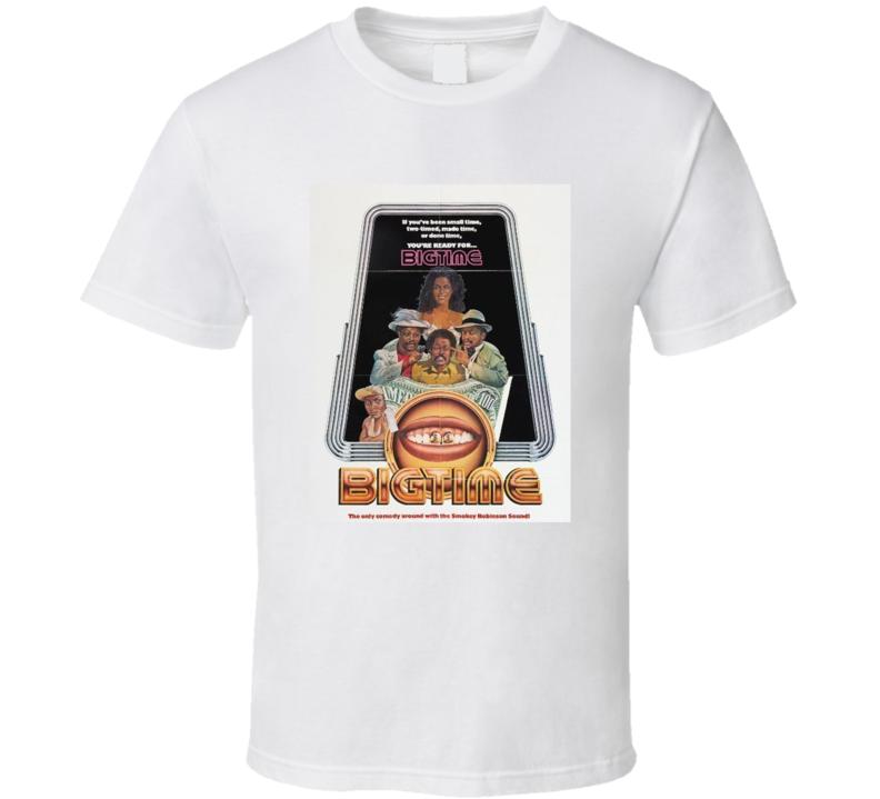 Big Time  Retro 1977 Popular Blaxploitation Movie Fan Poster T Shirt