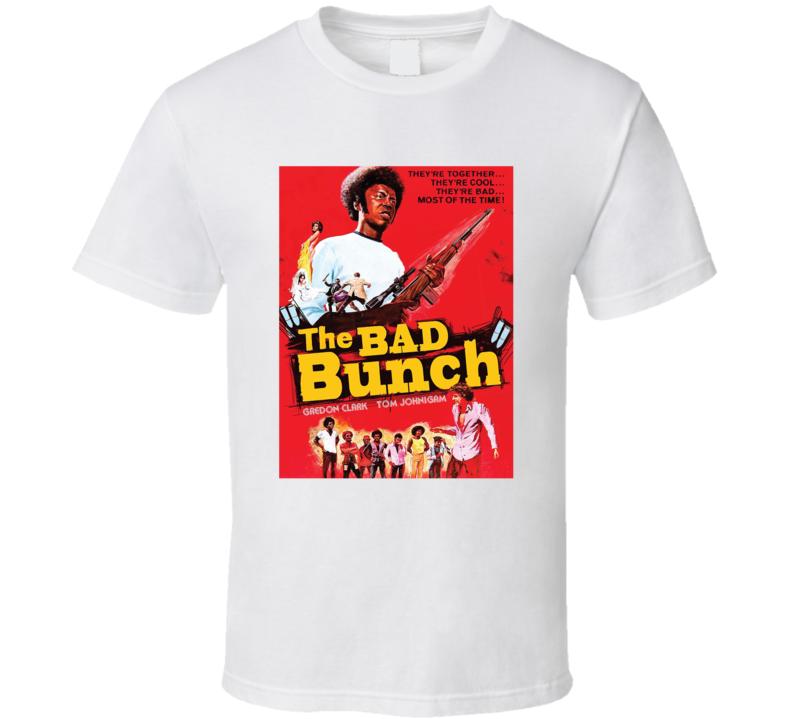 The Bad Bunch Retro 1973 Popular Blaxploitation Movie Fan Poster T Shirt