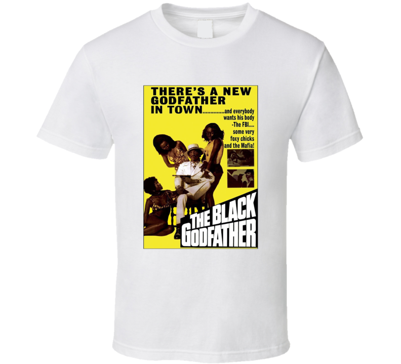The Black Godfather Retro 1974 Popular Blaxploitation Movie Fan Poster T Shirt