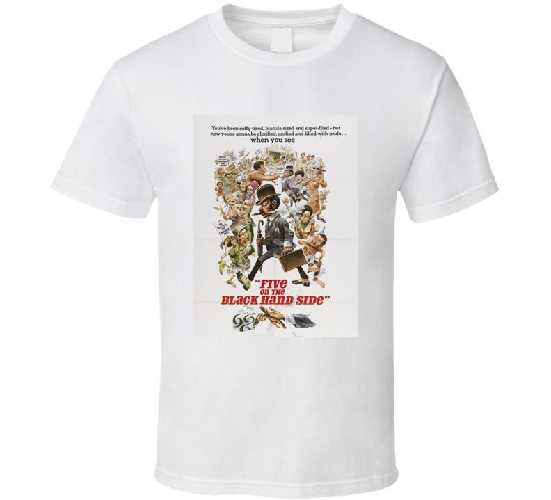 Five On The Black Hand Side Retro 1973 Popular Blaxploitation Movie Fan T Shirt