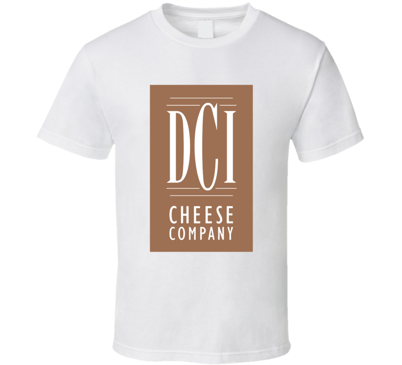 Dci Cheese Company Cheesemakers Dairy Product T Shirt