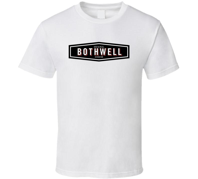Bothwell Cheese Cheesemakers Dairy Product T Shirt