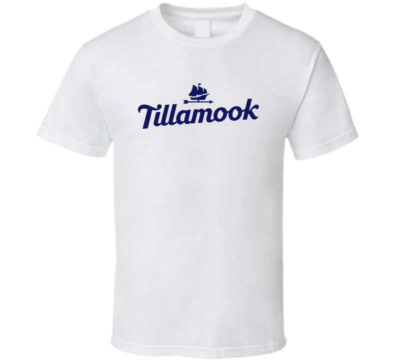 Tillamook County Creamery Cheesemakers Dairy Product T Shirt