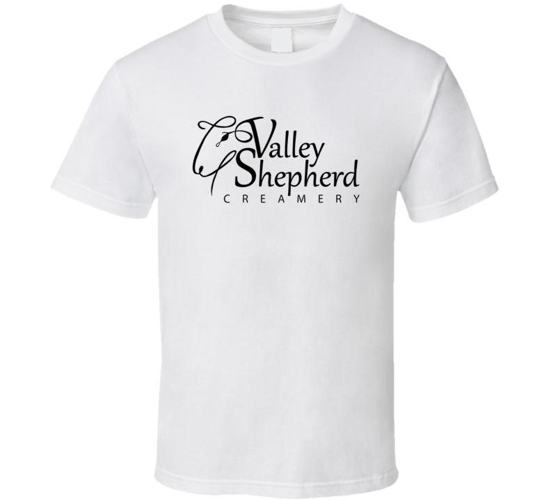 Valley Shepherd Creamery Cheesemakers Dairy Product T Shirt