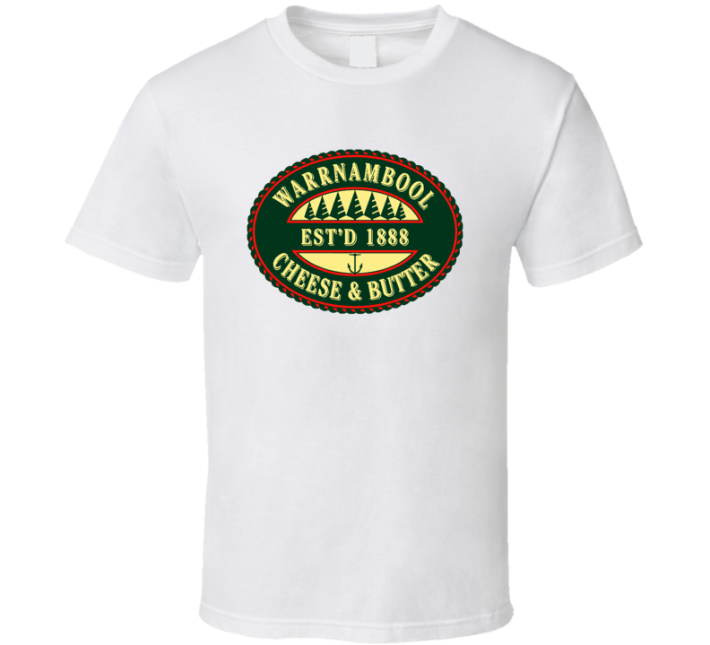 Warrnambool Cheese And Butter Cheesemakers Dairy Product T Shirt