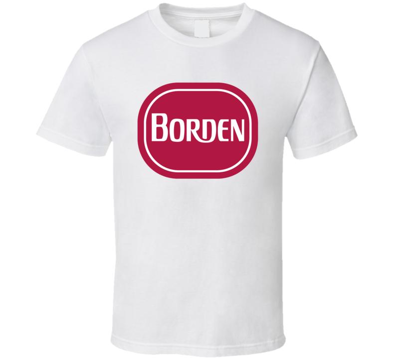 Borden Milk Company Creamery And Ice Factory Dairy Milk Producer T Shirt