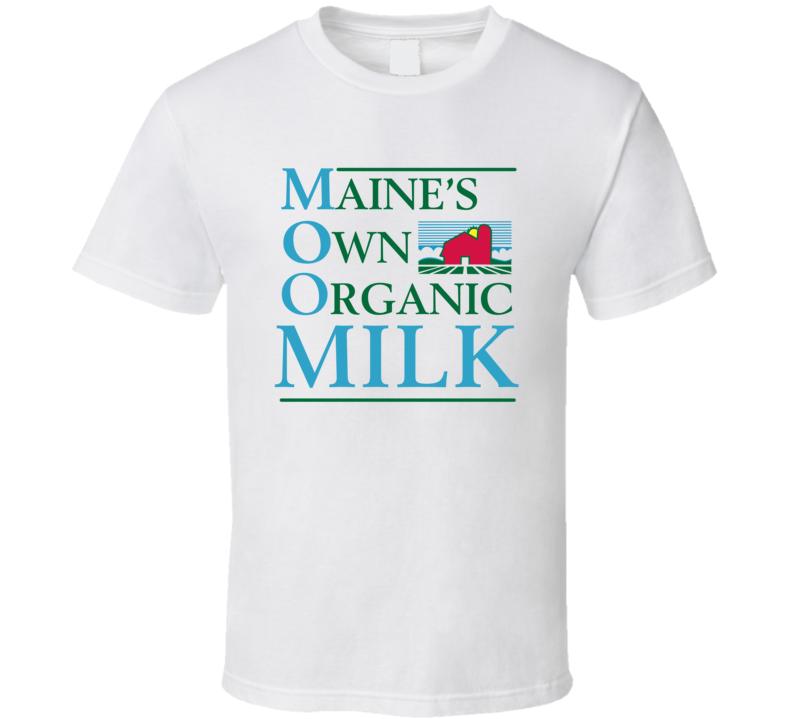 Maine's Own Organic Milk Company Dairy Milk Producer T Shirt