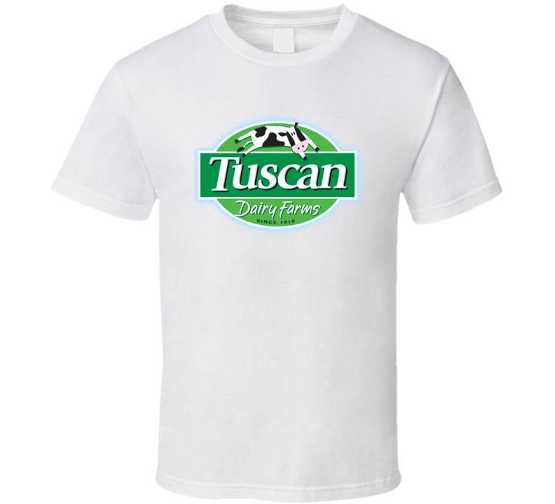 Tuscan Dairy Farms Dairy Milk Producer T Shirt