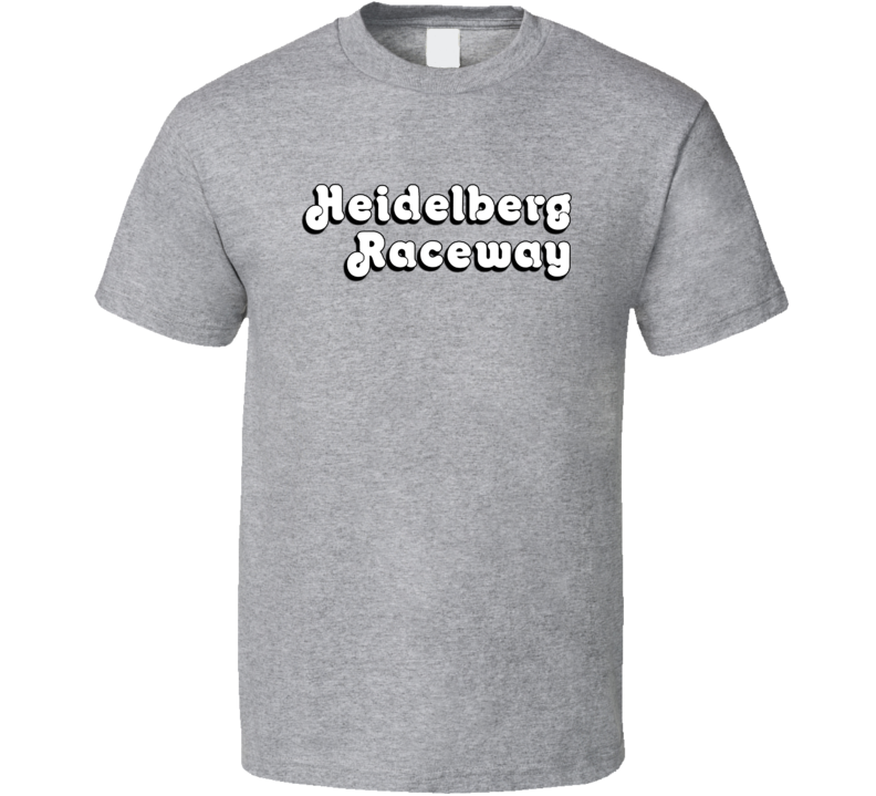 Heidelberg Raceway Racing Enthusiasts T Shirt