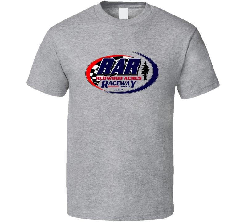 Redwood Acres Raceway Racing Enthusiasts T Shirt