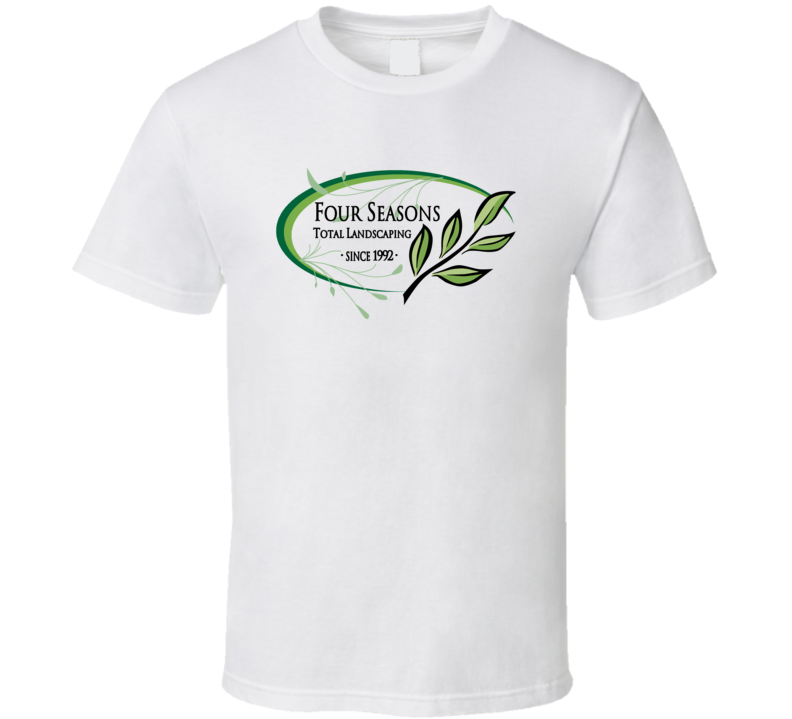 Four Seasons Total Landscaping T Shirt