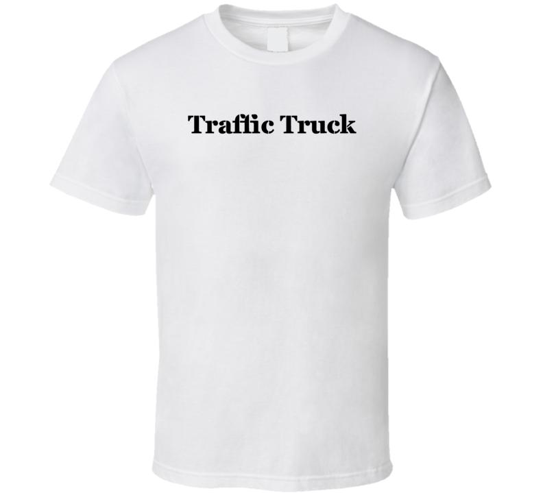 Traffic Truck American Truck Manufacturer T Shirt