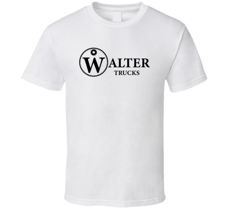 Walter Trucks American Truck Manufacturer T Shirt