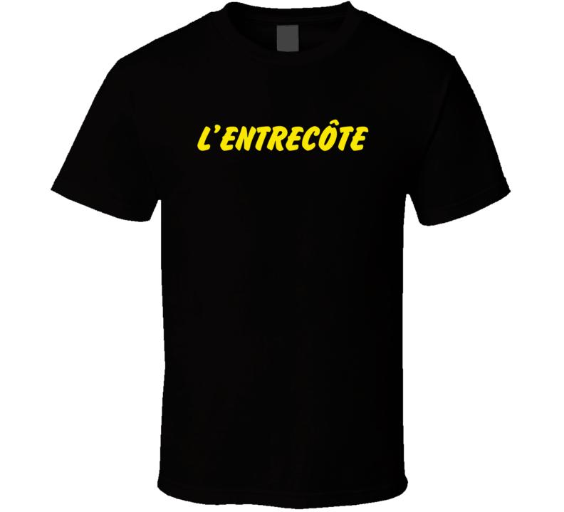 L'entrecote France Popular Steakhouse T Shirt