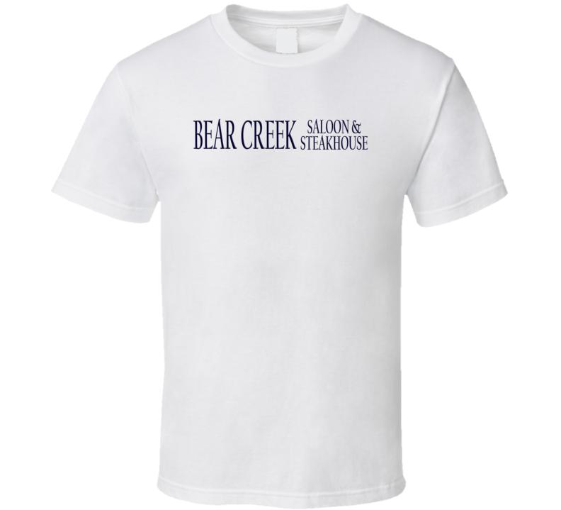 Bear Creek Saloon And Steakhousepopular Montana Steakhouse T Shirt