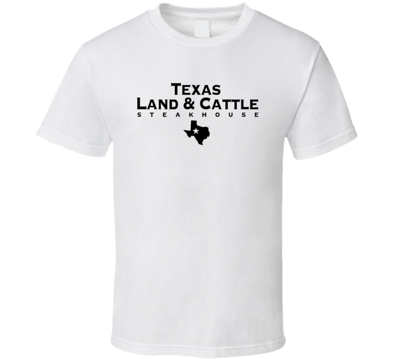 Texas Land And Castle Popular American Steakhouse T Shirt