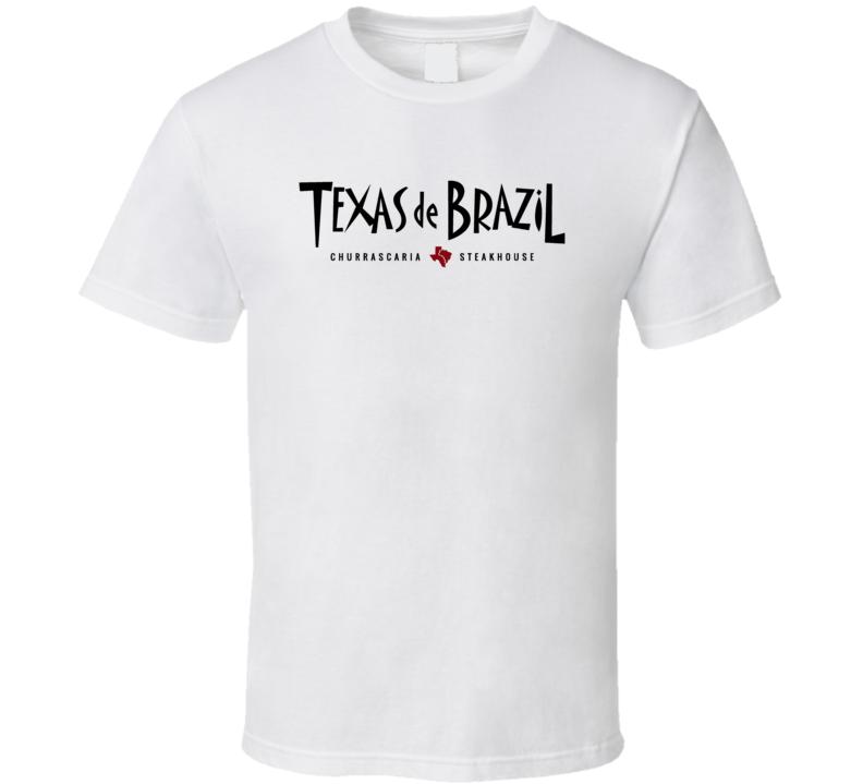 Texas De Brazil Popular American Steakhouse T Shirt