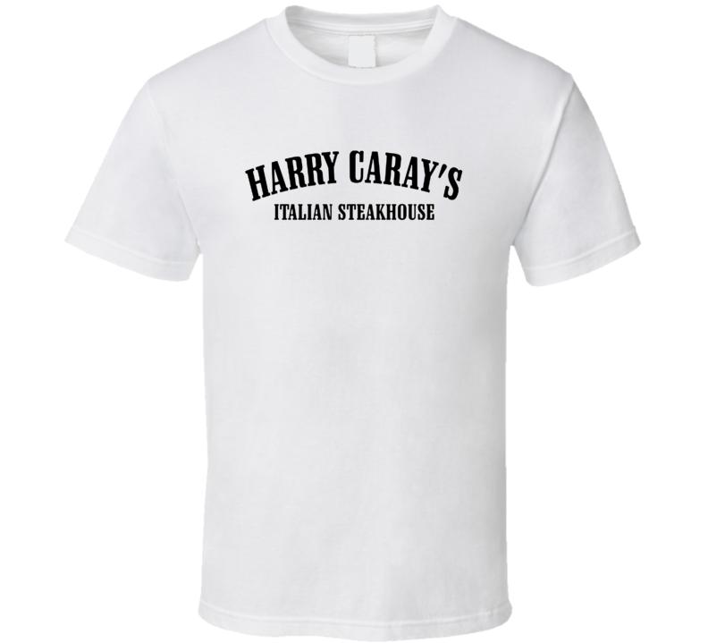 Harry Caray's Italian Steakhouse Popular American Steakhouse T Shirt