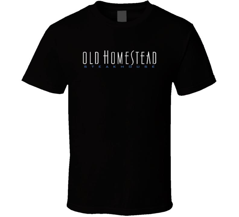 Old Homestead Steakhouse Popular New York City Steakhouse T Shirt
