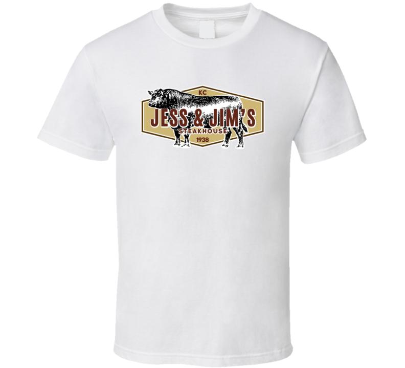 Jess And Jim's Steakhouse Kansas City Missouri Popular American Steakhouse T Shirt