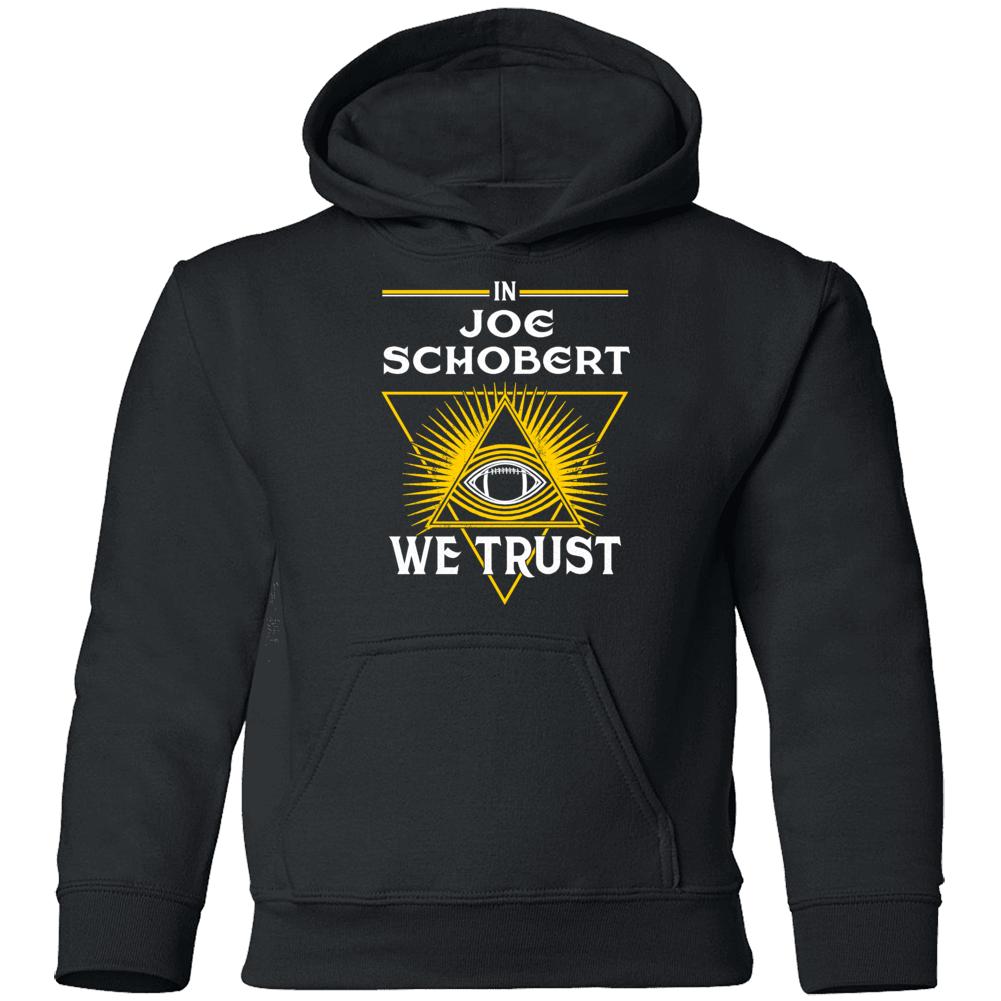In Joe Schobert We Trust Pittsburgh Youth Hoodie