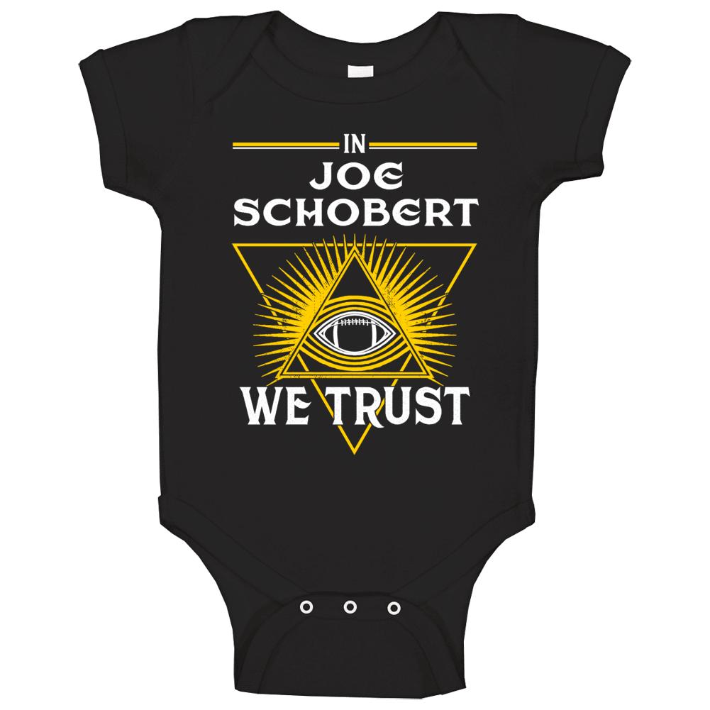 In Joe Schobert We Trust Pittsburgh Baby One Piece