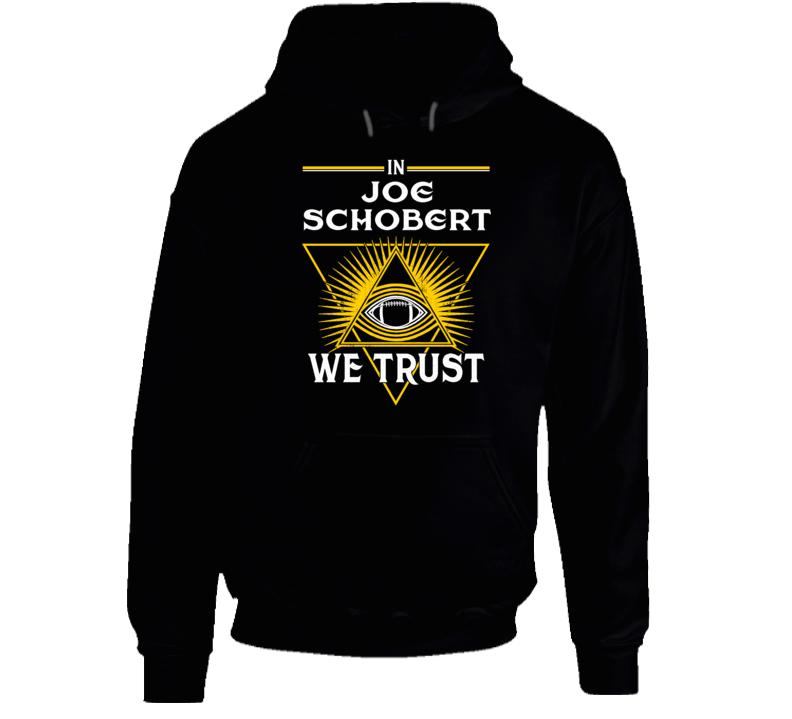 In Joe Schobert We Trust Pittsburgh Hoodie
