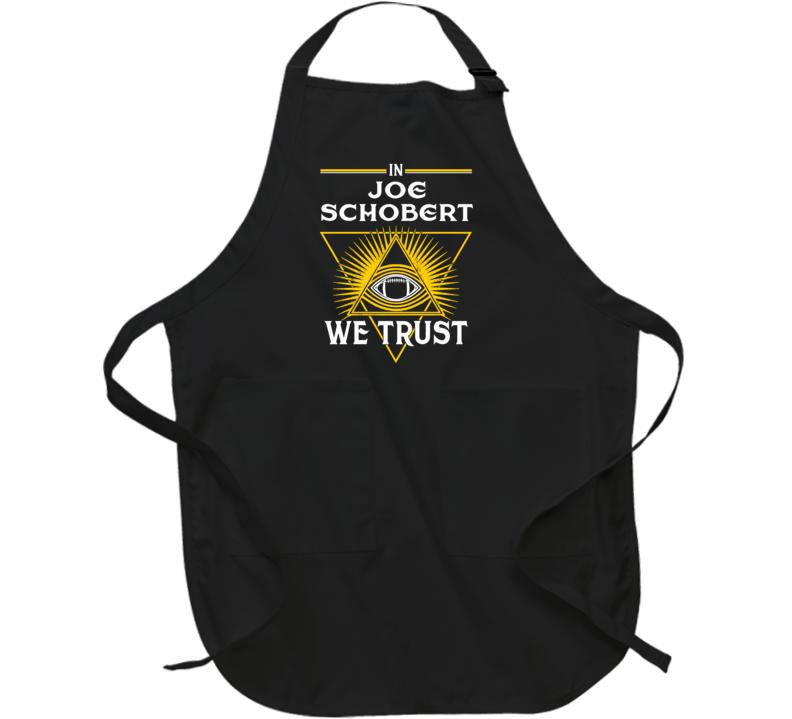 In Joe Schobert We Trust Pittsburgh Apron