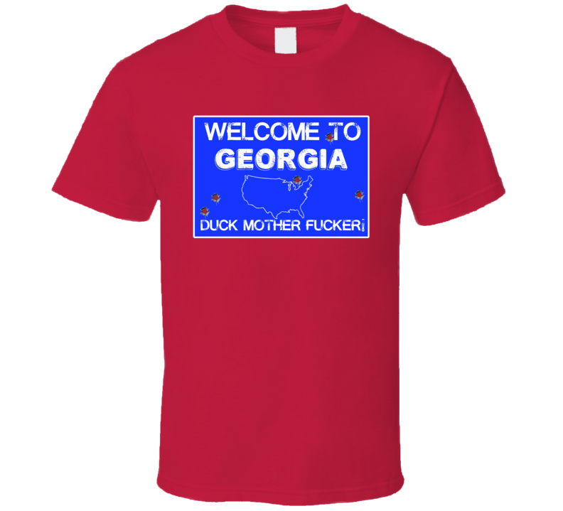 Welcome To Georgia Funny Gun Firearm State Sign T Shirt