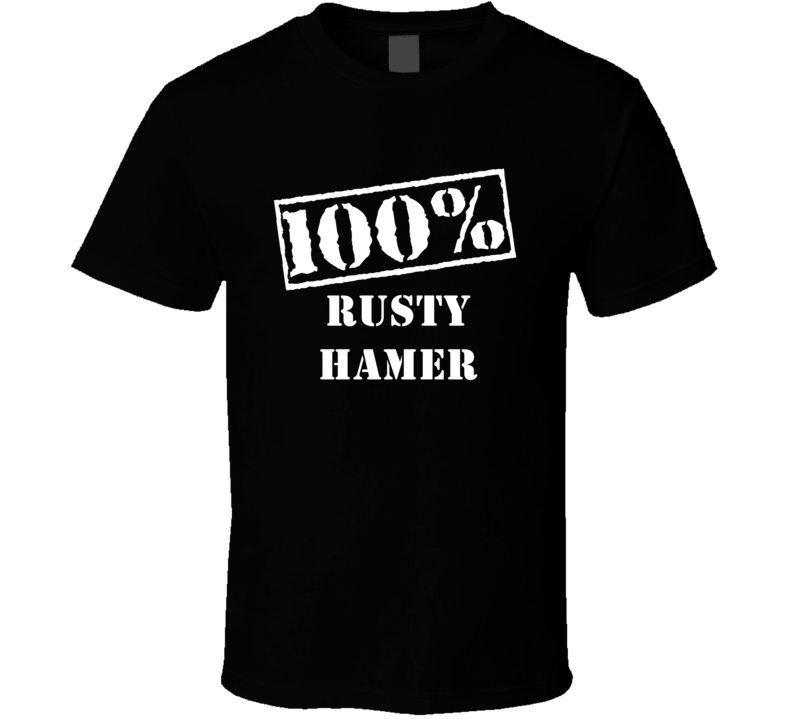 100 Percent Stencil Rusty Hamer Hollywood Walk Of Fame T Shirt