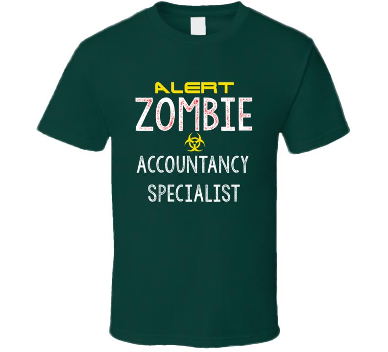 Alert Zombie Accountancy Specialist Warning Scary Halloween Job T Shirt