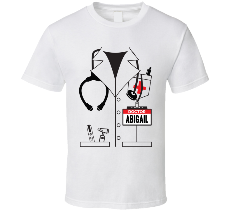 Doctor Abigail Custom Name Halloween Costume T Shirt