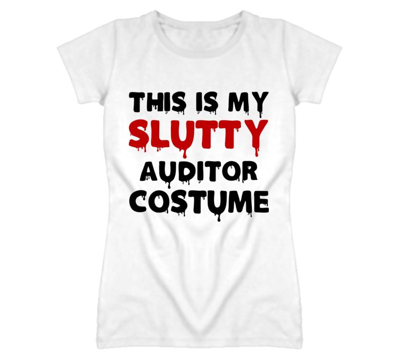 Auditor  Slutty Costume Halloween Occupation T Shirt