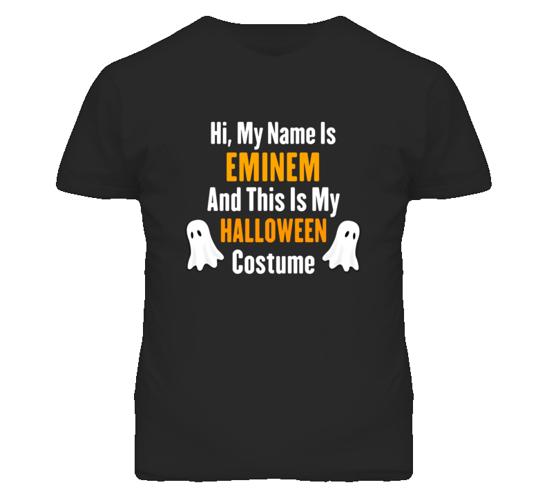 Hi My Name Is Eminem Halloween Costume Fun T Shirt