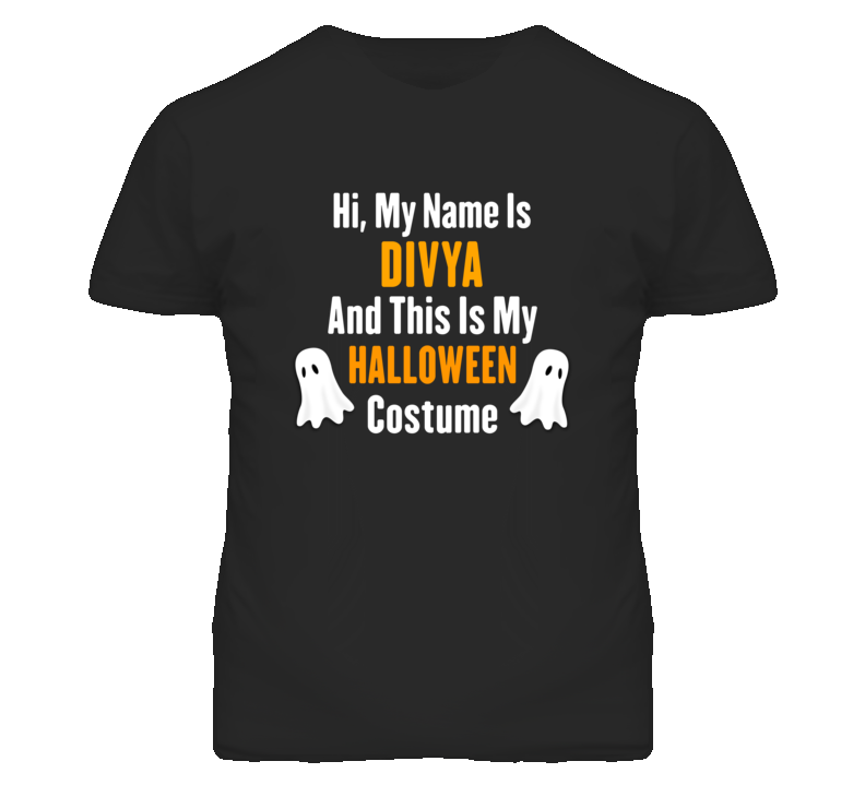 Hi My Name Is Divya Halloween Costume Fun T Shirt