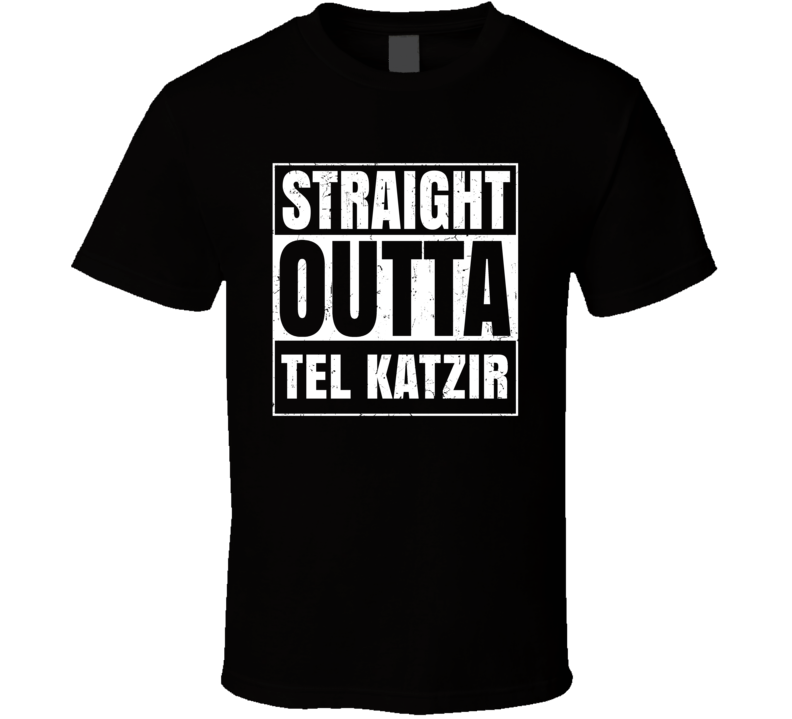 Straight Outta Tel Katzir Israel Hebrew City Compton Parody T Shirt