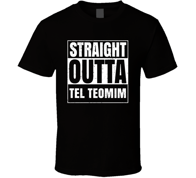 Straight Outta Tel Teomim Israel Hebrew City Compton Parody T Shirt