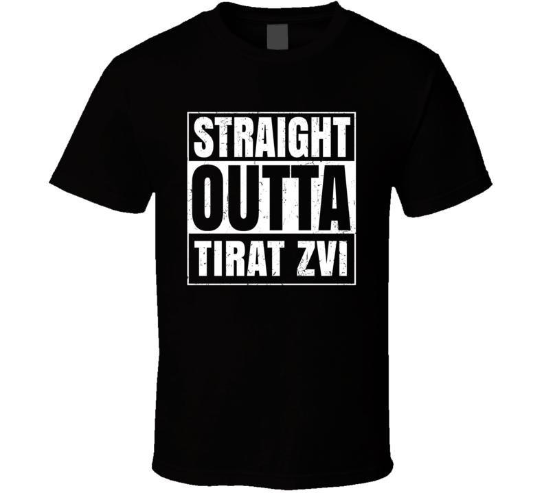 Straight Outta Tirat Zvi Israel Hebrew City Compton Parody T Shirt