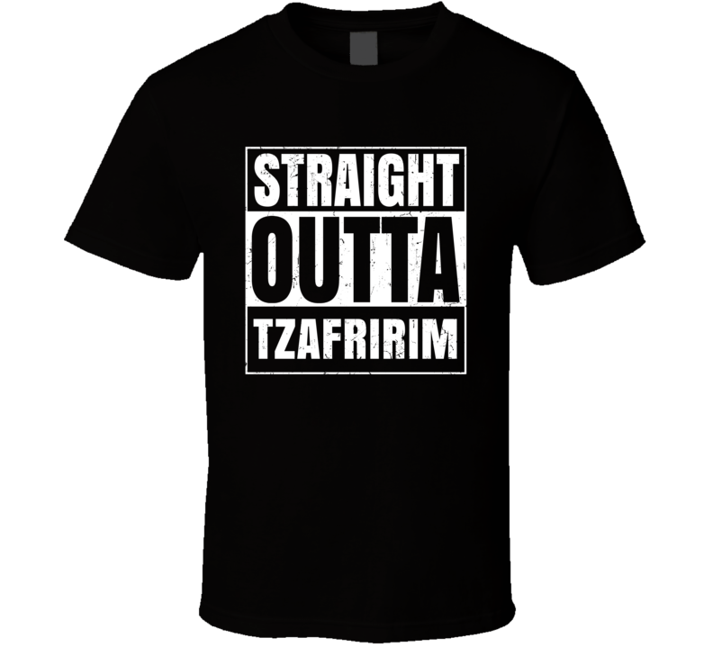 Straight Outta Tzafririm Israel Hebrew City Compton Parody T Shirt
