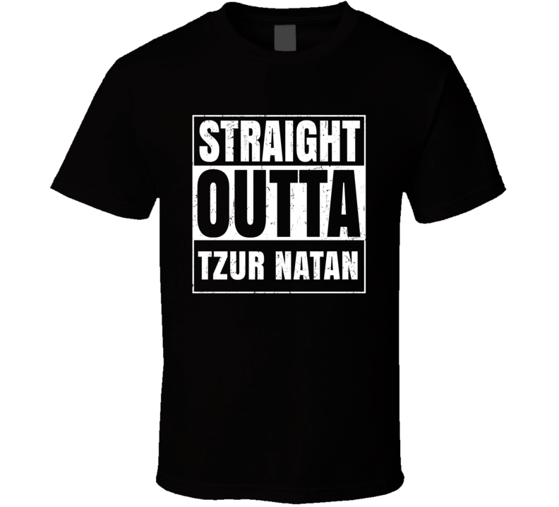Straight Outta Tzur Natan Israel Hebrew City Compton Parody T Shirt