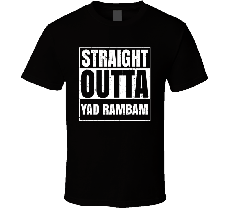 Straight Outta Yad Rambam Israel Hebrew City Compton Parody T Shirt