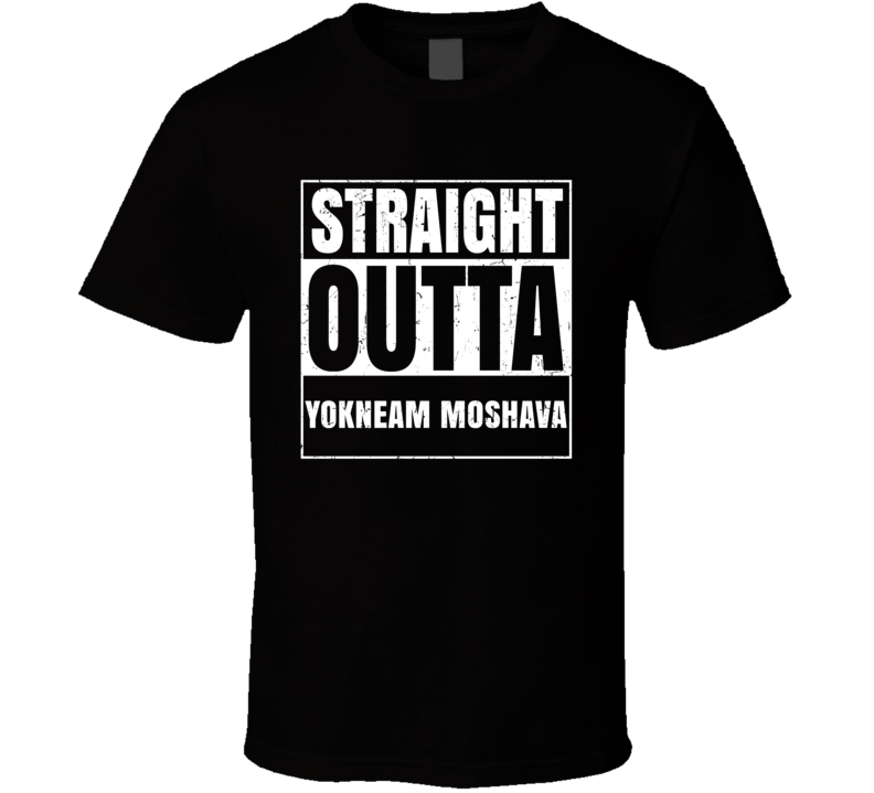Straight Outta Yokneam Moshava Israel Hebrew City Compton Parody T Shirt
