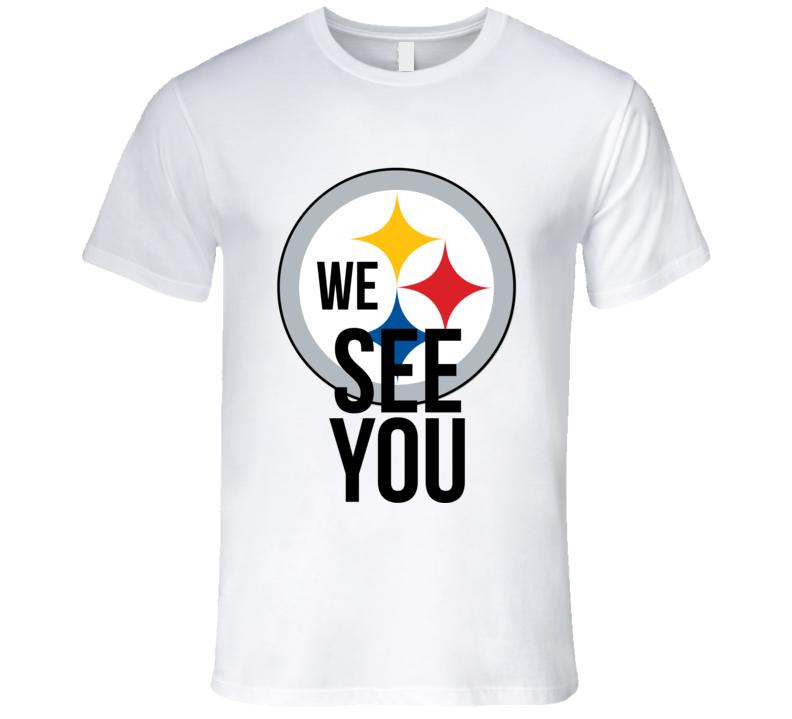 Pittsburgh Football Buffalo Twitter We See You Funny Fan T Shirt