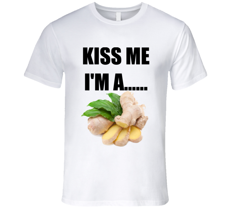 National Ginger Day Kiss Me Im A Ginger Funny T Shirt